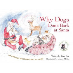 Why Dogs Don't Bark at Santa Book